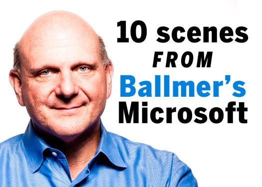 In Pictures: 10 scenes from Ballmer's Microsoft