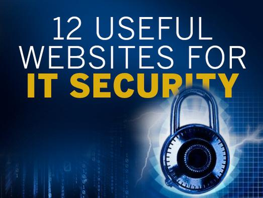 In Pictures: 12 useful websites for IT security