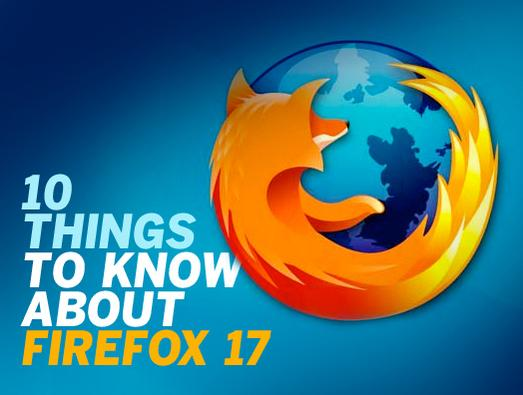 In Pictures: 10 things to know about Firefox 17