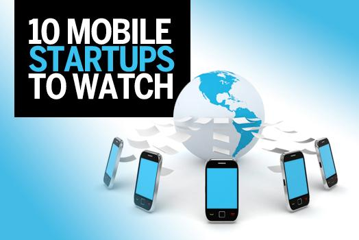 In Pictures: 10 mobile startups to watch