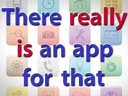 In Pictures: There really is an app for that