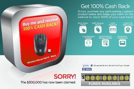 Logitech's cashback Web site stopped accepting new claims at 1PM on February 1, 13 hours after the $300000 offer started.