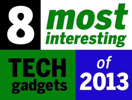 IN PICTURES: 8 most interesting tech gadgets of 2013
