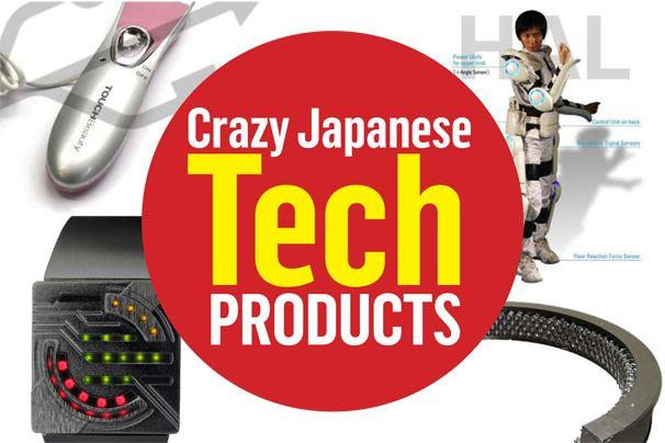 Crazy Japanese tech gizmos