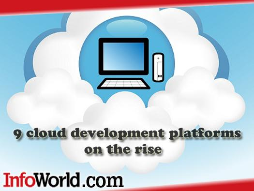 In Pictures: 9 Cloud development platforms on the rise