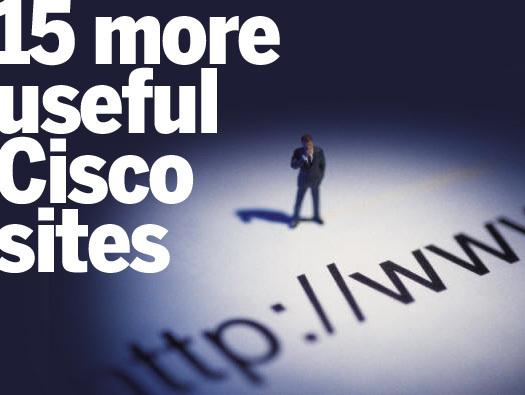 In Pictures: 15 more useful Cisco sites