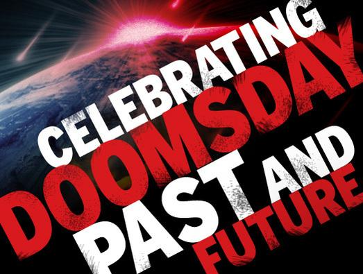 In Pictures: Celebrating doomsday past and future