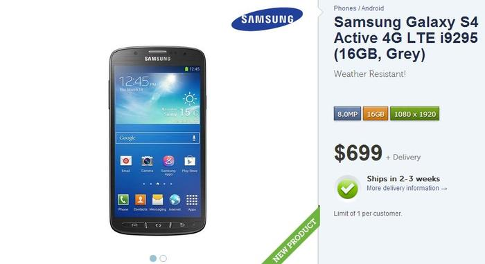 Kogan will sell the Galaxy S4 Active, but it's not in stock at the time of writing.