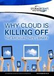 Why is Cloud Killing off the Archival Tape Library
