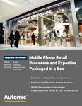 Mobile Phone Retail Processes and Expertise Packaged in a Box