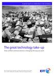 The great technology take-up: How unified communications is changing the way we work